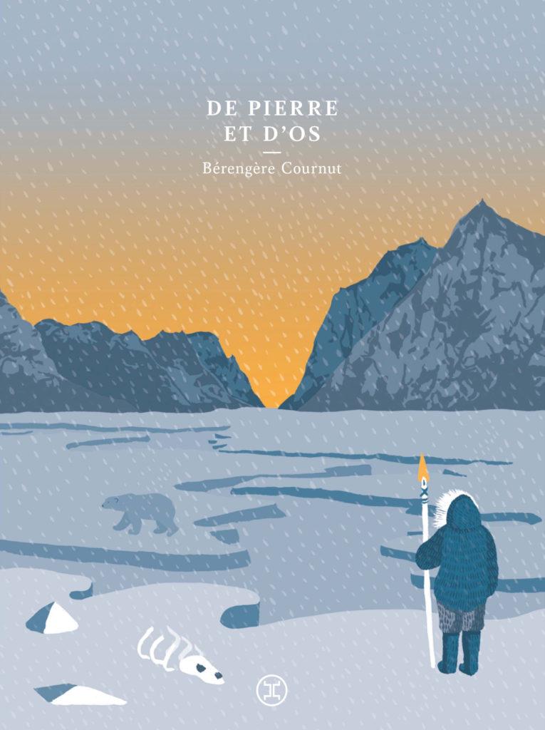 Bérengère COURNUT / De pierre et d'os (éditions Le Tripode – 2019)